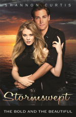 The Bold And The Beautiful : Stormswept - Shannon Curtis