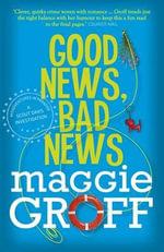 Good News, Bad News : Scout Davis - Maggie Groff
