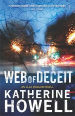 Web of Deceit : An Ella Marconi Novel : Book 6 - Katherine Howell
