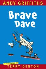 Brave Dave - Andy Griffiths