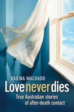 Love Never Dies - Karina Machado