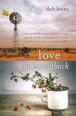 Love in the Outback - Deb Hunt