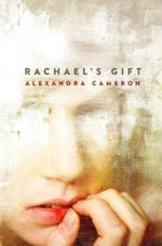 Rachael's Gift - Alexandra Cameron