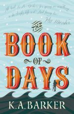 The Book of Days - K. A. Barker
