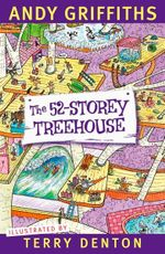 The 52-Storey Treehouse - Order Your Signed Copy* - Andy Griffiths