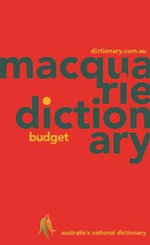 Macquarie Budget Dictionary - Macquarie Dictionary