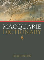 Macquarie Dictionary - Macquarie
