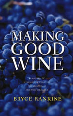 Making Good Wine - Bryce Rankine