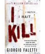I Kill : Georgio Faletti Series - Giorgio Faletti