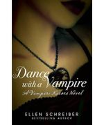 Vampire Kisses 4 : Dance With A Vampire : Vampire Kisses Series - Ellen Schreiber