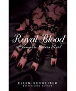 Vampire Kisses 6 : Royal Blood : Vampire Kisses Series - Ellen Schreiber