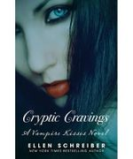 Vampire Kisses 8 : Cryptic Cravings : Vampire Kisses Series - Ellen Schreiber