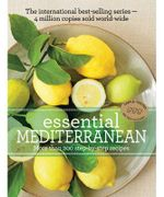 Essential Mediterranean : Essential Series - Murdoch Books Test Kitchen