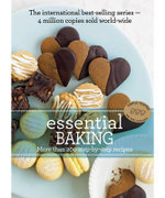 Essential Baking : Essential Series - Murdoch Books Test Kitchen