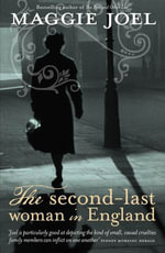 The Second-last Woman in England - Maggie Joel