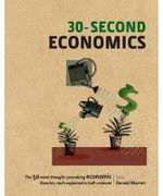 30-Second Economics : 30-Second Series