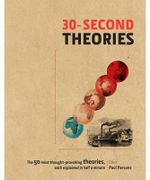 30-Second Theories : 30-Second Series