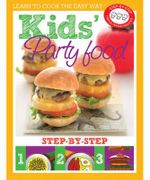 Kids' Party Cookbook : Step-By-Step