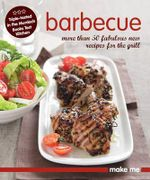 Make Me: Barbecue - Murdoch Books Test Kitchen