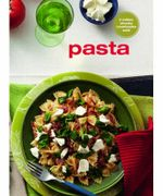 Pasta : An Original Chunky Cookbook - Murdoch Books Test Kitchen