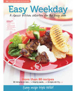MB Test Kitchen Favourites : Easy Weekday : MB Test Kitchen Favourites Series - Murdoch Books Test Kitchen