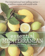 Essential Mediterranean : More Than 200 Step by Step Recipes