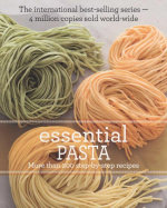 Essential Pasta : More Than 200 Step by Step Recipes - Allen & Unwin