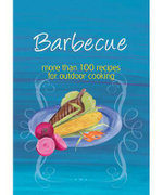 Easy Eats : Barbecue : More than 100 Recipes for Outdoor Cooking - Murdoch Books