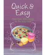 Easy Eats : Quick & Easy : More than 100 Recipes for the Busy Cook - Murdoch Books