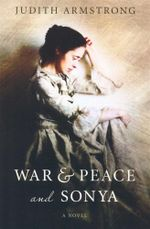 War & Peace and Sonya - Judith Armstrong