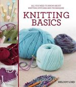 Knitting Basics - Melody Lord