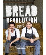 Bread Revolution : Rise up and bake! - Patrick Ryan