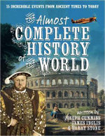 The Almost Complete History of the World - Joseph Cummins