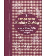 Commonsense Healthy Cooking : More Than 300 Easy Everyday Recipes - Murdoch Books Test Kitchen