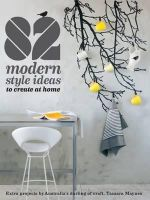 82 Modern Style Ideas to Create at Home - Tamara Maynes