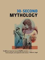 30-Second Mythology - Robert A. Segal