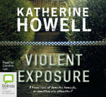 Violent Exposure : Detective Ella Marconi #4 - Katherine Howell
