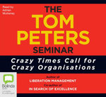 The Tom Peters seminar - Tom Peters