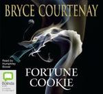 Fortune cookie - Bryce Courtenay
