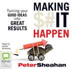 Making it happen - Peter Sheahan