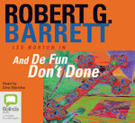 And De Fun Don't Done : Les Norton : Book 8 - Robert G Barrett