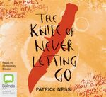 The Knife of Never Letting Go  (MP3) : Chaos Walking Series : Book 1 - Patrick Ness
