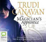 The Magician's Apprentice : Prequel to the Black Magician Trilogy - Trudi Canavan