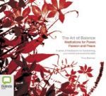 The art of balance: : Meditations for power, passion and peace - Tricia Brennan