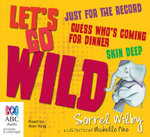 Let's Go Wild Series - Sorrel Wilby