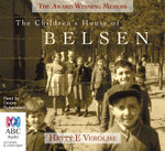 The Children's House of Belsen - Hetty Verolme