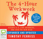 The 4-hour work week: : Escape 9-5, live anywhere, and join the new rich - Timothy Ferriss
