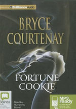 Fortune Cookie - Bryce Courtenay