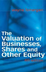 The Valuation of Businesses, Shares and Other Equity - Wayne Lonergan