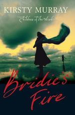 Bridie's Fire - Kirsty Murray
